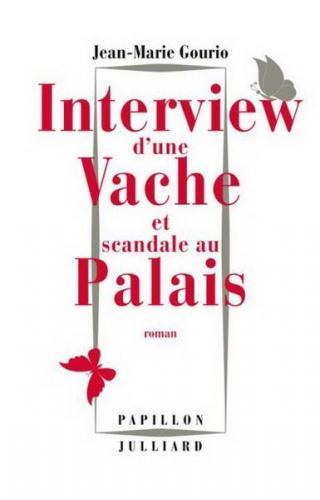 Interview d'une vache et scandale au palais (2016) - Jean Marie Gourio