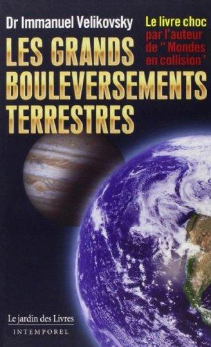 Les grands bouleversements terrestres - Immanuel Velikovsky